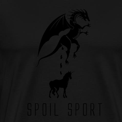 Spoil Sport - Men's Premium T-Shirt