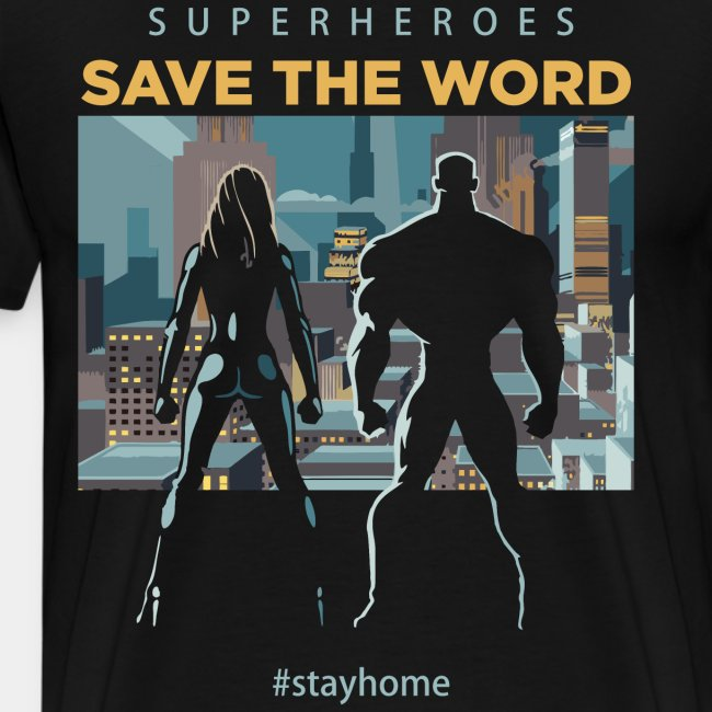 stay home save world