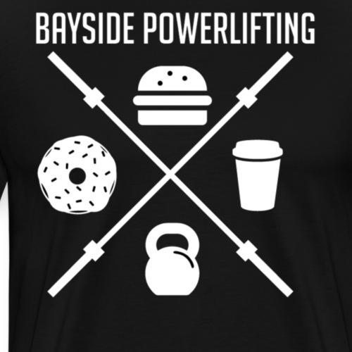 Bayside Powerlifting Lift to Eat - Men's Premium T-Shirt