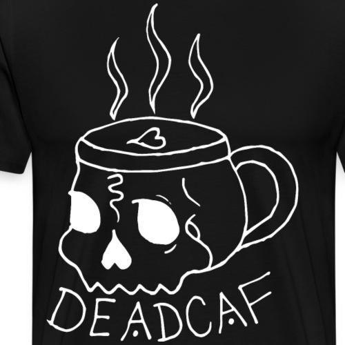 DeadCaf - Men's Premium T-Shirt