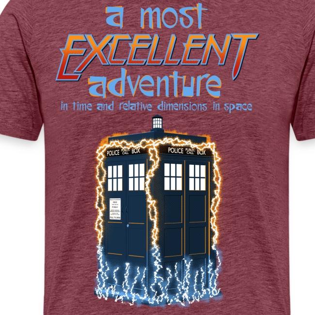 A Most Excellent Adventure