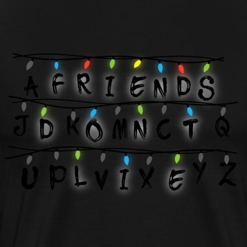 Friends Don't Lie - Men's Premium T-Shirt