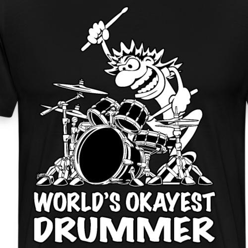 World's Okayest Drummer Cartoon Illustration - Men's Premium T-Shirt