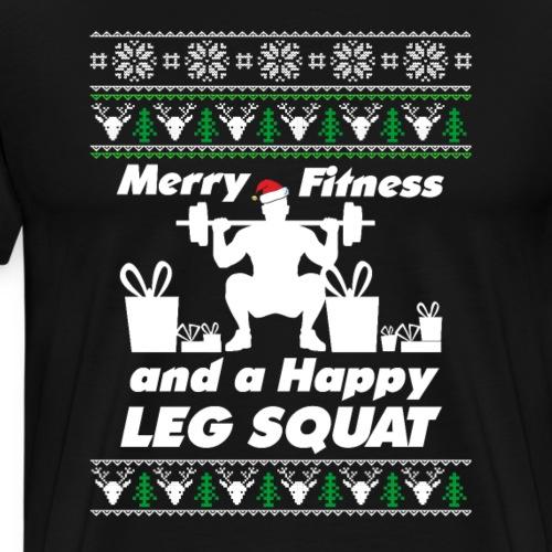 Merry Fitness And A Happy LEG SQUAT Christmas gift - Men's Premium T-Shirt