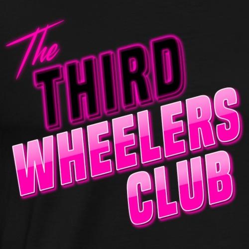the Third Wheelers Club Pink - Men's Premium T-Shirt