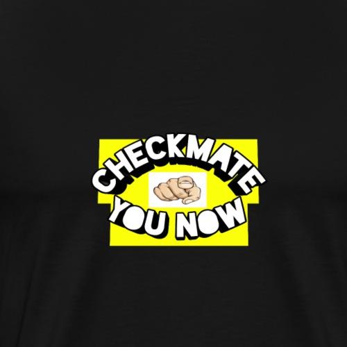 Chess checkmate you - Men's Premium T-Shirt