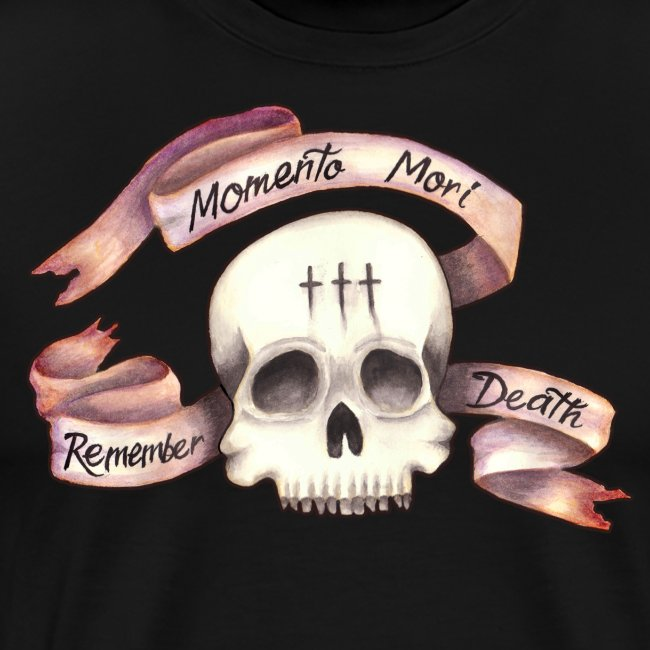 Momento Mori - Remember Death