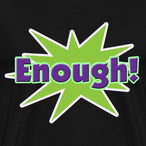 CS - Enough - Men's Premium T-Shirt