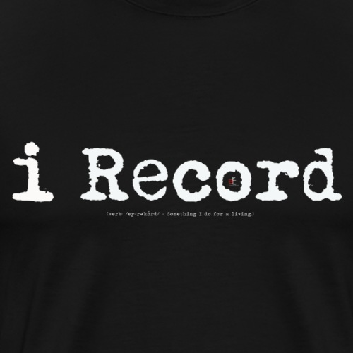 i Record - Men's Premium T-Shirt