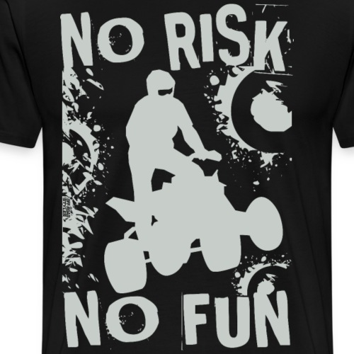 ATV Quad No Risk Racer - Men's Premium T-Shirt