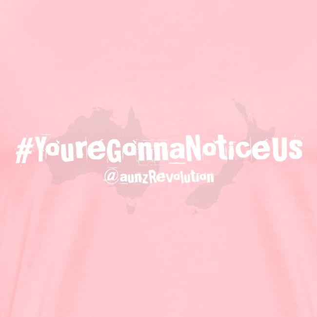 #youreGonnaNoticeUs No Mischief