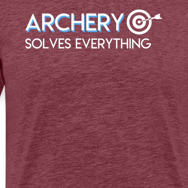 Archery Solves Everything Archery Lover