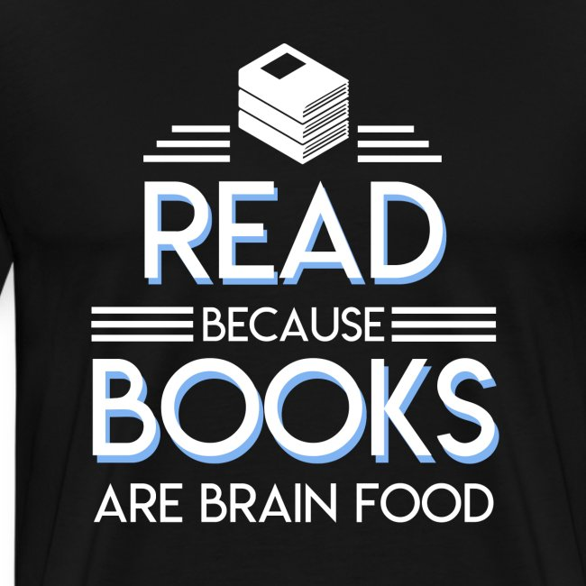 Reading Book Because Book Are Brain Food