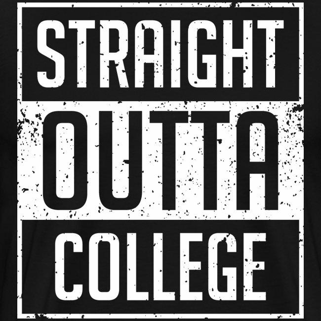 straight outta college