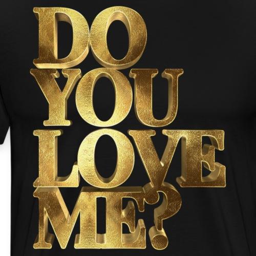 Do You Love Me Golden