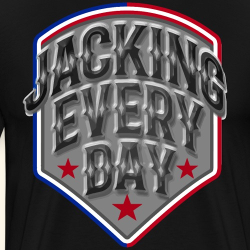 Jacking Every Day Ramirez - Men's Premium T-Shirt