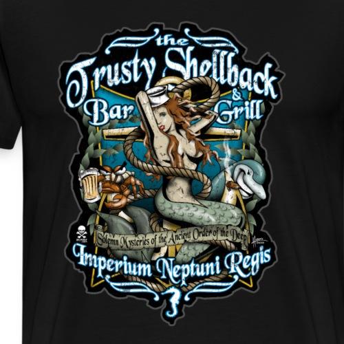 Trusty Shellback Bar & Grill - Men's Premium T-Shirt