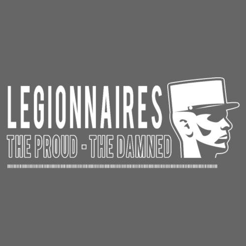 Legionnaires - Proud - Damned - Men's Premium T-Shirt