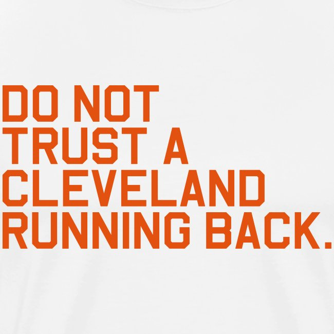 Do Not Trust a Cleveland Running Back. (Fantasy Fo