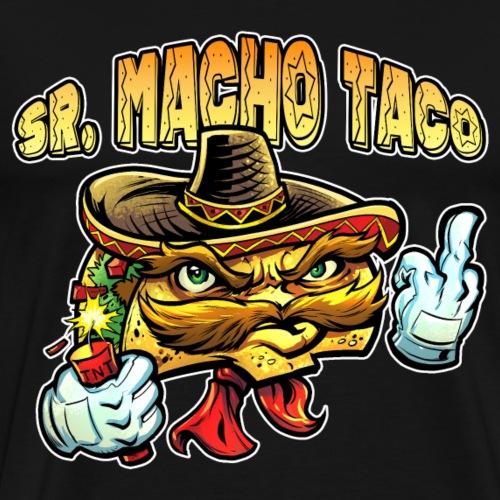Sr. Macho Taco [Variant] - Men's Premium T-Shirt