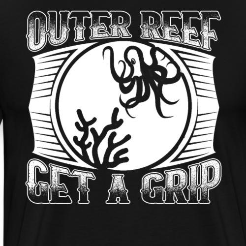 Outer Reef Get A Grip Octopus - Men's Premium T-Shirt