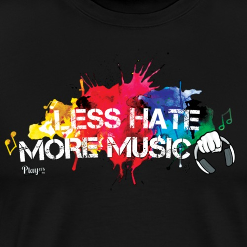 Less Hate More Music - Men's Premium T-Shirt