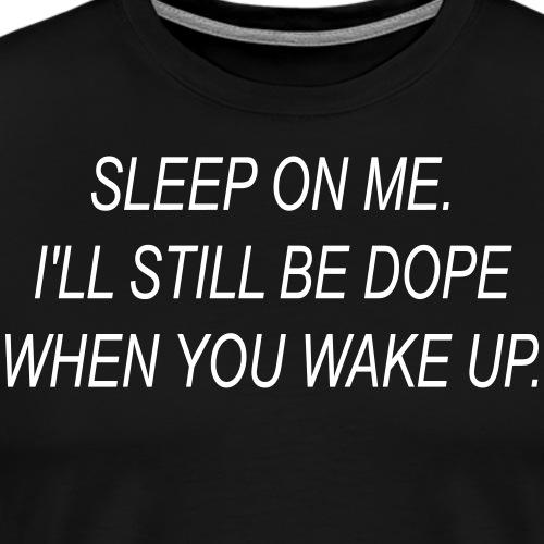 sleeponme - Men's Premium T-Shirt