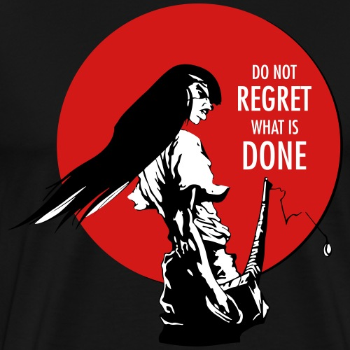 Samurai - Do not regret - Men's Premium T-Shirt