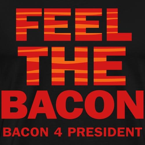 Feel The Bacon 2C - Men's Premium T-Shirt