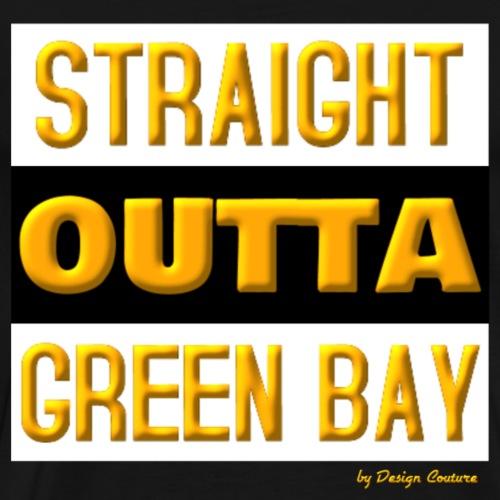 STRAIGHT OUTTA GREEN BAY ORANGE - Men's Premium T-Shirt