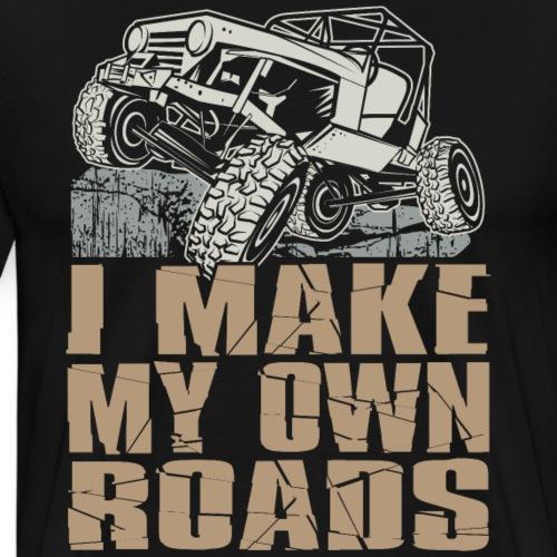 I Make My Own Roads - Men's Premium T-Shirt