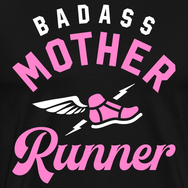 Badass Mother Runner