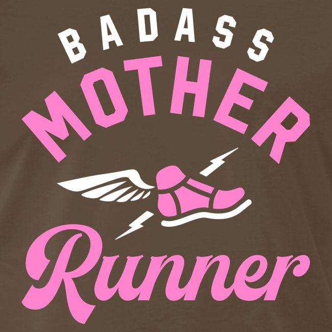 Badass Mother Runner