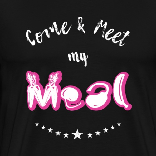 Come and Meat my Meal Vegan Lifestyle Design Gift