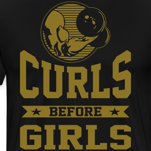 Curls Before Girls - Men's Premium T-Shirt