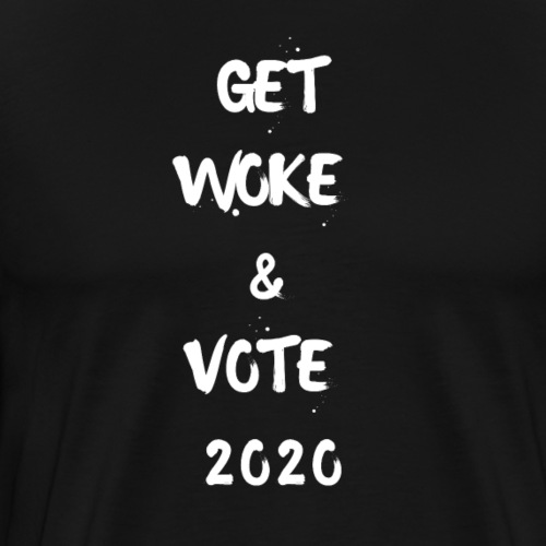 GET WOKE AND VOTE 2020 - Men's Premium T-Shirt