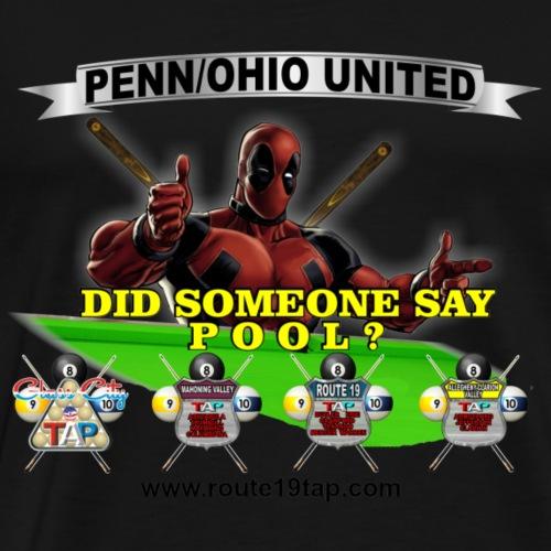 Did Someone Say Pool - Men's Premium T-Shirt