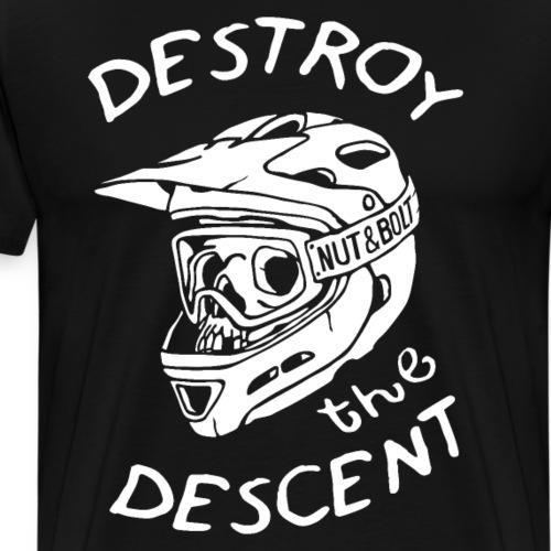 Destroy the Descent - Downhill Mountain Biking - Men's Premium T-Shirt