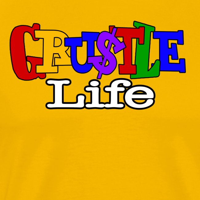 GRUSTLE LIFE LIVING SINGLE