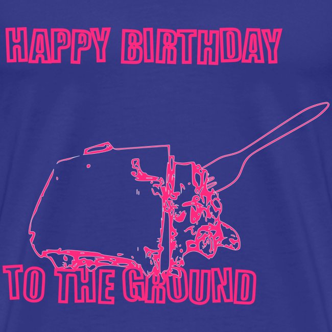 Happy Birthday to the Ground
