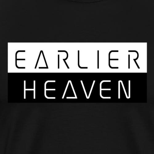 Earlier Heaven - Men's Premium T-Shirt