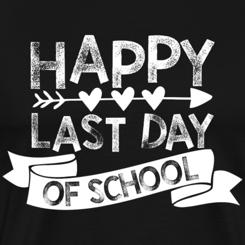 Happy Last Day of School Chalk Teachers T-Shirts - Men's Premium T-Shirt