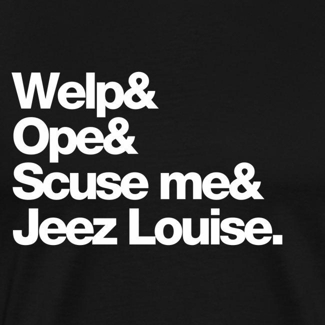 Midwest Series: Welp