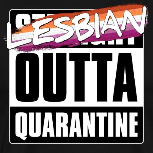Lesbian Outta Quarantine - Lesbian Pride