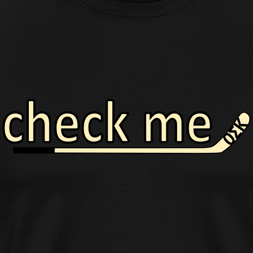 Check Me - Men's Premium T-Shirt