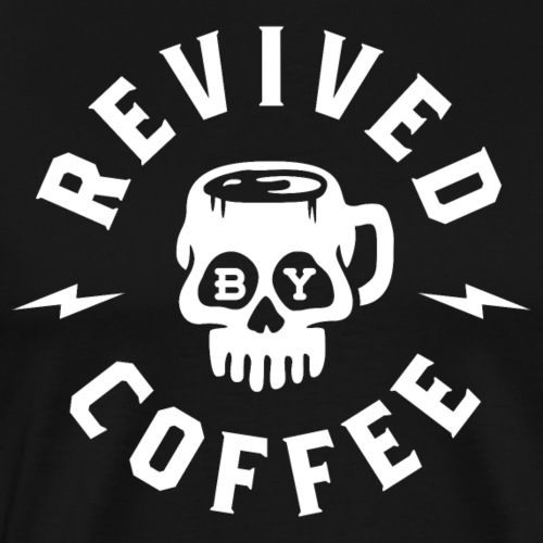 Revived By Coffee - Men's Premium T-Shirt