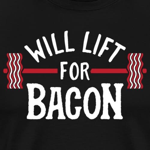 Will Lift For Bacon - Men's Premium T-Shirt