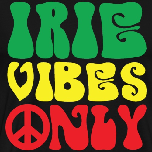 Irie Vibes Only