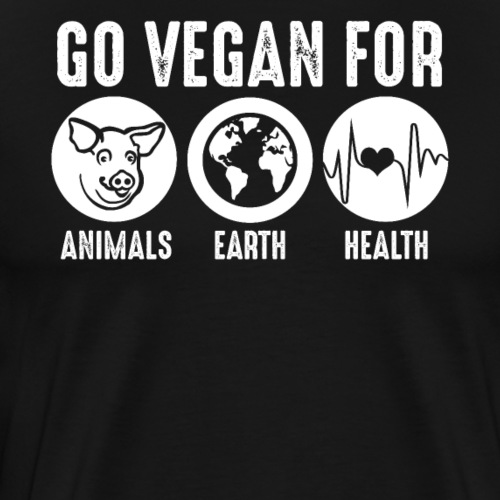 Go Vegan For Animals Earth and Health - Men's Premium T-Shirt