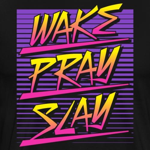 Wake Pray Slay (Sunset Retro) - Men's Premium T-Shirt
